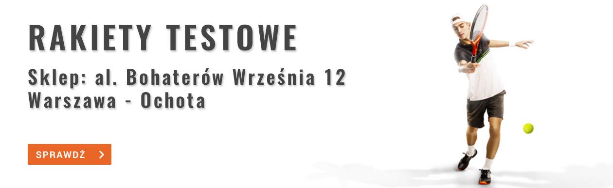 Strefa Tenisa - Rakiety do testowania - Warszawa Ochota