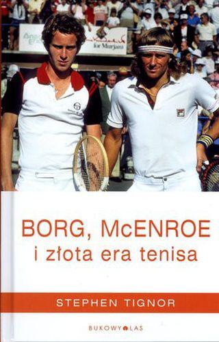 Książka Borg, McEnroe i złota era tenisa